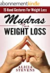 Mudras: Mudras For Weight Loss: 15 Ea...