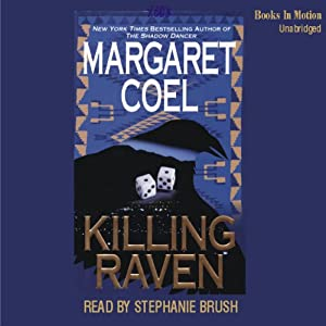 Killing Raven: Arapaho Indian Mysteries | [Margaret Coel]