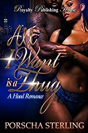 All I Want is a Thug: A Hood Romance