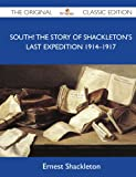 Image of South! The Story Of Shackleton's Last Expedition 1914-1917 - The Original Classic Edition