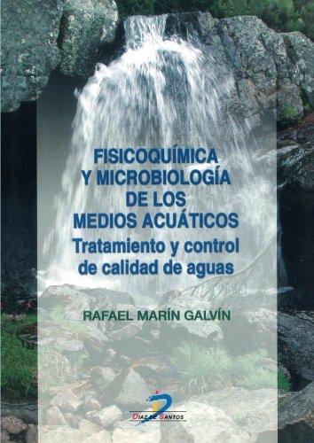 Fisicoquímica y microbiología de los medios acuáticos: Tratamiento y control de calidad de aguas