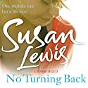 No Turning Back (       UNABRIDGED) by Susan Lewis Narrated by Karen Cass