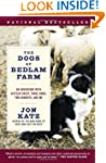 The Dogs of Bedlam Farm: An Adventure...