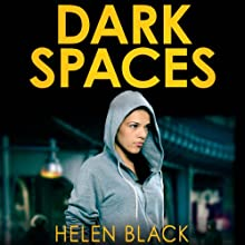 Dark Spaces (       UNABRIDGED) by Helen Black Narrated by Imogen Church