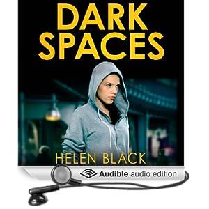 Dark Spaces (Unabridged)
