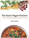 �p���� ���ɂ̃G�C�W�����E�x�W�^���A���E���V�s - The Asian Vegan Kitchen: Authentic and Appetizing Dishes from a Continent of Rich Flavors