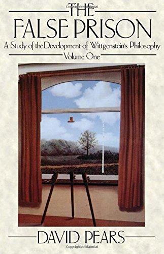 The False Prison: A Study of the Development of Wittgenstein's Philosophy Volume 1: Vol 1