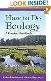 How to Do Ecology: A Concise Handbook