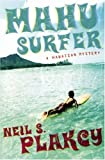 Mahu Surfer: A Hawaiian Mystery (An Alyson Mystery)
