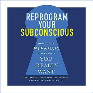 Reprogram Your Subconscious Audiobook