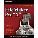 FileMaker Pro 9 Bible ~ Dennis R. Cohen
