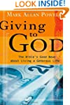 Giving To God: The Bibles Good News a...