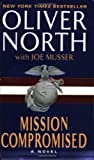 Mission Compromised (006055584X) by Musser, Joe