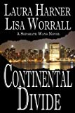 Continental Divide (Separate Ways: 1)
