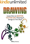 Drawing: Learn How to Master Tattoo A...