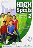 High spirits. Student's book-Workbook-Extra book. Con espansione online. Per la Scuola media. Con CD-ROM