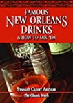 Famous New Orleans Drinks and How to...