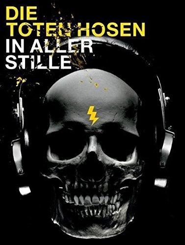 Die Toten Hosen: In Aller Stille. Songbook