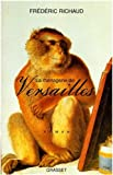 img - for La m  nagerie de Versailles (French Edition) book / textbook / text book