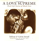 img - for A Love Supreme: Real Life Stories of Black (African-American) Love book / textbook / text book