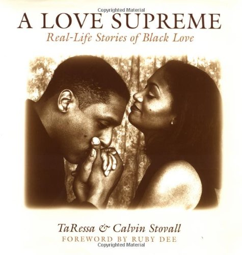 A Love Supreme: Real Life Stories of Black (African-American) Love