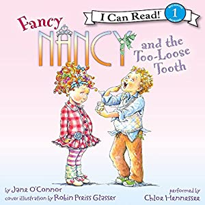 Fancy Nancy and the Too-Loose Tooth Audiobook