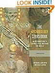 The Archaeology Coursebook: An Introd...