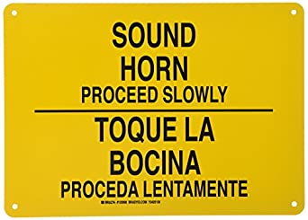 "Brady 125508 Bilingual Sign, Legend ""Sound Horn Proceed"