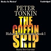 The Coffin Ship: Richard Mariner Series, Book 1 | [Peter Tonkin]
