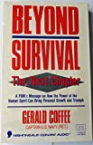 img - for Beyond Survival: The Next Chapter : A Pow's Message on Hwo the Power of the Human Spirit Can Bring Personal Growth and Triumph book / textbook / text book