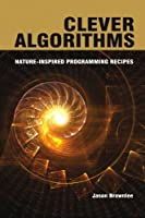 Clever Algorithms: Nature-Inspired Programming Recipes ebook download