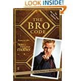 The Bro Code by Barney Stinson  (Oct 14, 2008)