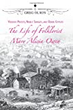 img - for Voodoo Priests, Noble Savages, and Ozark Gypsies: The Life of Folklorist Mary Alicia Owen (MISSOURI BIOGRAPHY SERIES) book / textbook / text book