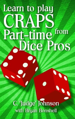 Learn to Play Craps from Part-time Dice Pros (Craps Dice Control compare prices)