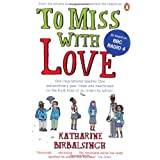 To Miss with Loveby Katharine Birbalsingh