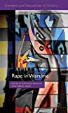 img - for Rape in Wartime: A History to be Written (Genders and Sexualities in History) book / textbook / text book