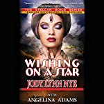 Wishing on a Star | Jody Lynn Nye,Angelina Adams