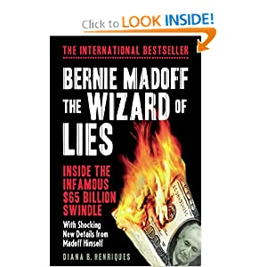 The Wizard Of Lies Bernie Madoff And The