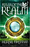 Ruler of the Realm (The Faerie Wars Chronicles, Book 3)