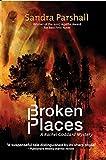 Broken Places: A Rachel Goddard Mystery (Rachel Goddard Mysteries)