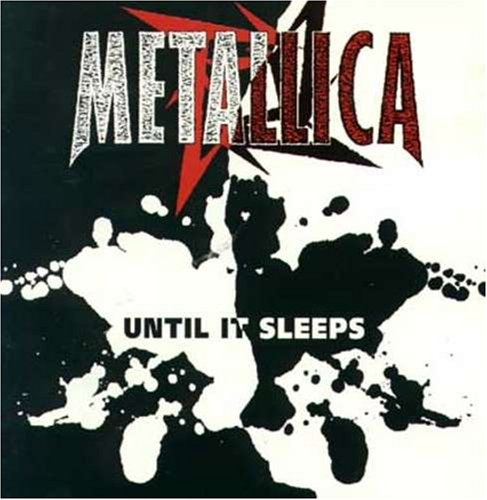 Metallica - Until It Sleeps (Part Two) - Zortam Music
