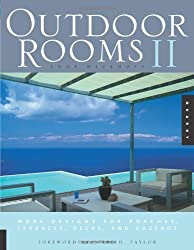 Outdoor Rooms: v. 2: More Designs for Porches, Terraces, Decks, and Gazebos (Quarry Book)