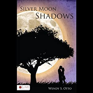 Silver Moon Shadows Audiobook