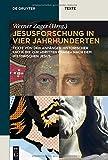 img - for Jesusforschung in vier jahrhunderten: Texte von den Anfangen historischer Kritik bis zur