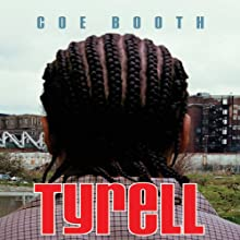 Tyrell Audiobook by Coe Booth Narrated by Barrie Buckner