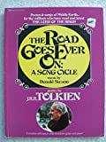 img - for The Road Goes Ever On: A Song Cycle book / textbook / text book