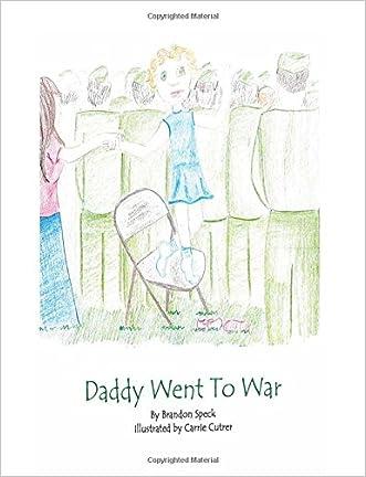 Daddy Went To War written by Brandon Wade Speck