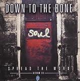 echange, troc Down to the Bone - Spread the World: Album III