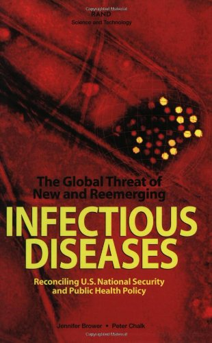 The Global Threat of New and Reemerging Infectious...