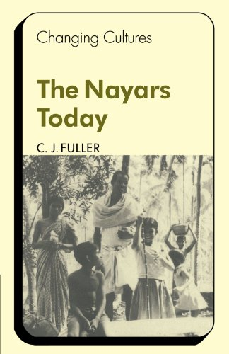 The Nayars Today (Changing Culture Series)